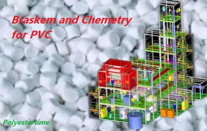 Braskem and Chemetry to Build EDC Plant Based on Breakthrough Technology